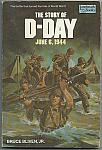 The Story of D-Day pb Bruce Bliven Jr. $4.00