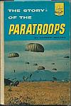 Story of the Paratroops by George Weller hc $6.00